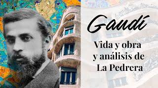 ♛ Antoni Gaudi. Biografía Y Obras Del Arquitecto + Análisis De La Casa Milà