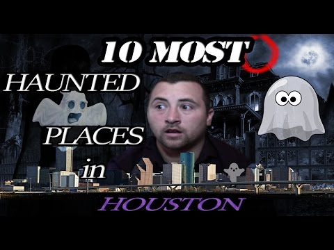Video 10 Most HAUNTED PLACES in HOUSTON