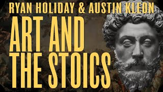 Ryan Holiday And Austin Kleon On How To Increase Creativity With Stoicism | Ask Daily Stoic