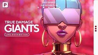 True Damage - GIANTS (ft. Becky G, Keke Palmer, SOYEON, DUCKWRTH, Thutmose) // Line Distribution