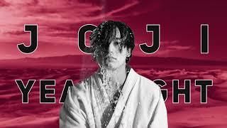 Joji   YEAH RIGHT | 10 Hours