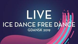LIVE 🔴 | Ice Dance Free Dance |  Gdansk 2019