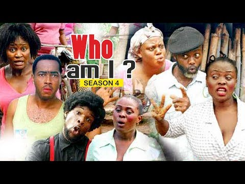 WHO AM I 4 - 2018 LATEST NIGERIAN NOLLYWOOD MOVIES