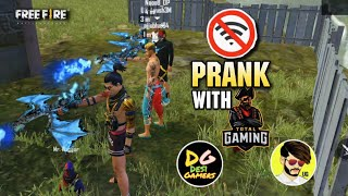 OP NO INTERNET PRANK WITH @Total Gaming @Desi Gamers & @UnGraduate Gamer || GARENA FREE FIRE