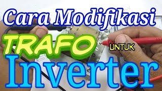 Download Video Cara modifikasi trafo untuk inverter 12v to 220 v MP3 3GP MP4