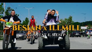Besian X ILLMILL   Gishtat E Mesit (Official Video HD)