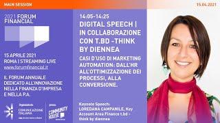 Youtube: Digital Speech | Casi d'uso di Marketing Automation: dall'HR all'ottimizzazione dei processi, alla conversione | Financial Forum 2021