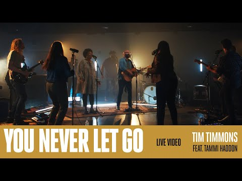 You Never Let Go - Youtube Live Worship
