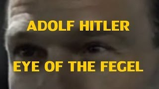 [DPMV] Adolf Hitler - Eye of the Fegel (Eye of the Tiger Parody)