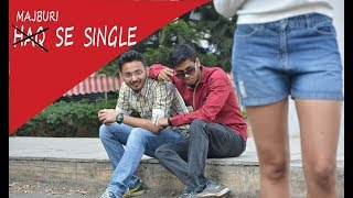 Sakht Launda - Story Of Every Single | Singles Ka Punchnama | Valentine's Special