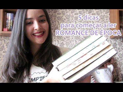 5 dicas para começar a ler Romance de Época!