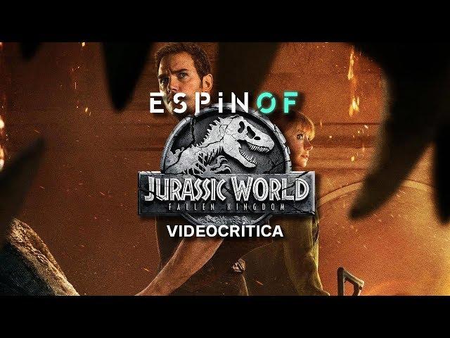 Crítica 'JURASSIC WORLD: EL REINO CAÍDO' | Opinión