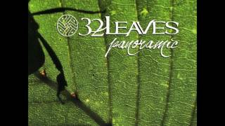 32 Leaves - Panoramic (Full Album)