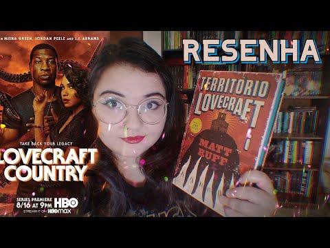 Resenha de Território Lovecraft, de Matt Ruff | #ODT2020