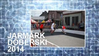 preview picture of video 'Jarmark Doberski 2014 - zdjęcia'