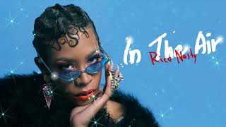 Rico Nasty - In The Air feat. Blocboy JB [Official Audio]