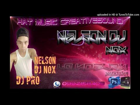 NELSON DJ NOX--REGGAETON MIX 2019