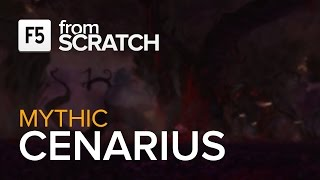 From Scratch vs Cenarius Mythic - World 4th
