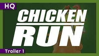Chicken Run (2000) Trailer 1