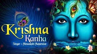 KRISHNA KANHA   POPULAR NEW SHRI KRISHNA BHAJAN   VERY BEAUTIFUL SONG