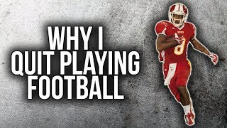 Why I Quit Playing Football *EVERY Athlete Needs To Hear This* | Sharpe Sports