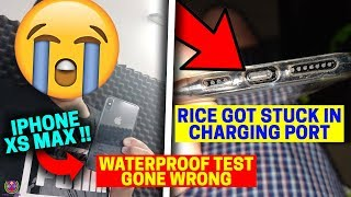 iPhone XS MAX WaterProof Test Gone Wrong | Rice Got Stuck in Charging Port | 😱😱😱
