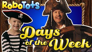 DAYS of the WEEK SONG- RoboTots KIDS Songs - ORIGINAL SONG - Learn English