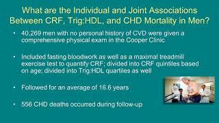 Cardiorespiratory Fitness, Triglyceride/Cholesterol Ratio, & CV Mortality in Men