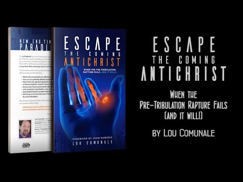 NOW AVAILABLE: Escape the Coming Antichrist by Lou Comunale