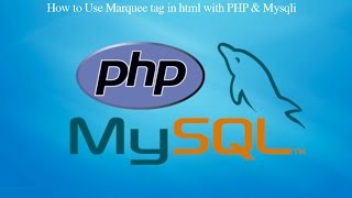 How to Use Marquee tag in html with PHP & Mysqli
