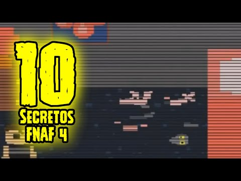 TOP 10: 10 Secretos De Five Nights At Freddy's 4 Que Tu No Sabias | FNAF 4