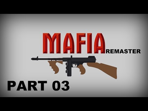 Mafia Remaster - Molotov party | CZ Letsplay | Part 03 | Mafiapau