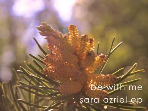 Sara Azriel - Be With Me