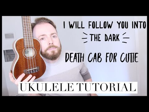 I Will Follow You Into the Dark - Death Cab For Cutie
