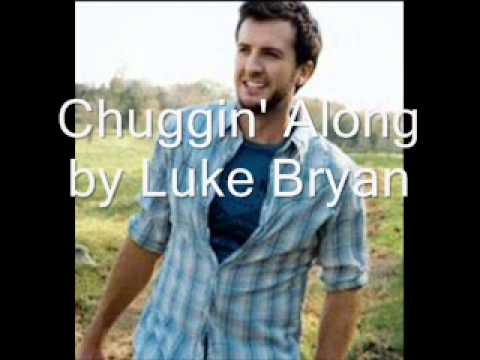 Chuggin' Along (2009) (Song) by Luke Bryan