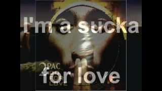 2pac - Do for love (Lyrics)