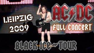 "ACDC   FULL CONCERT (Multicam Mix)   Leipzig 2009 (""Black Ice"" Worldtour)"