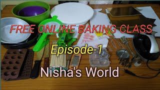 Free Online Baking Class||Episode 1|| Tools For Cake Making|| Nishas World