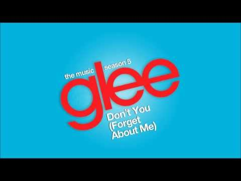 Don't You (Forget About Me) - Glee
