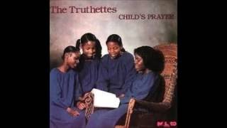 The Truthettes-So Good To Be Alive