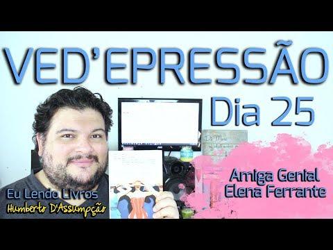 VEDA #25 - Eu Lendo Elena Ferrante - Eu Leio Livros