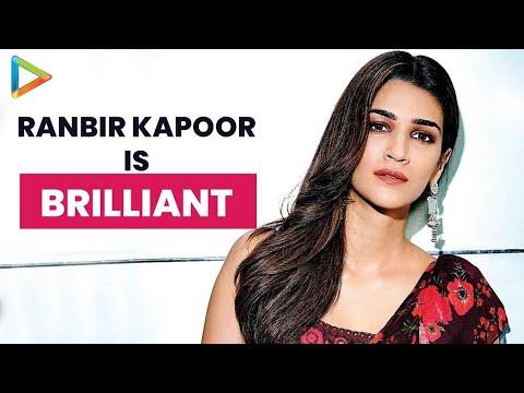 "Kriti Sanon: ""Ranbir Kapoor has really EXPRESSIVE Eyes, He is BRILLIANT"""
