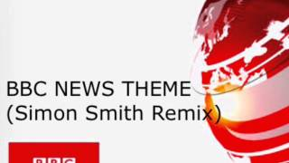 BBC News Theme (Simon Smith Remix 2015)