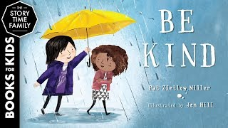 Be Kind   A Childrens Story About Things That Matter