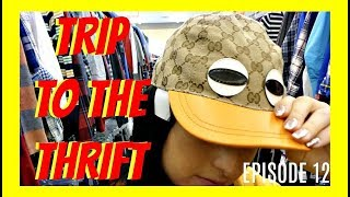 TRIP TO THE THRIFT. EP 12