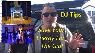 Mobile DJ - Saving Your Energy For The Gig Tips In 2021