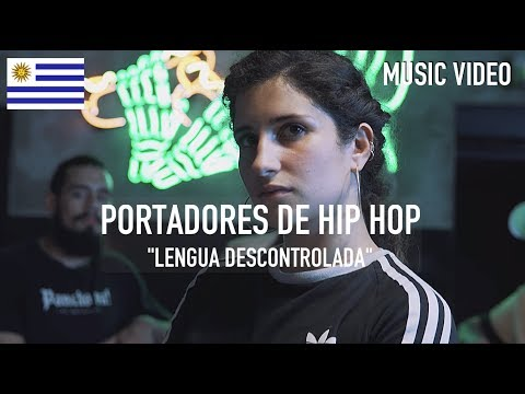 Portadores de Hip Hop - Lengua Descontrolada [ Music Video ]