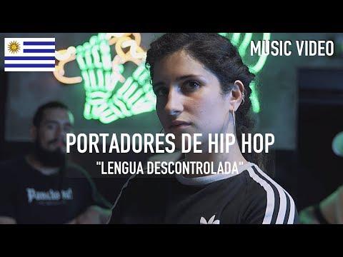 Portadores de Hip Hop - Lengua Descontrolada [ Music Video ]