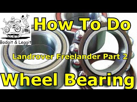 how to fit wheel bearing on a 2005 landrover freelander part 2 of 2