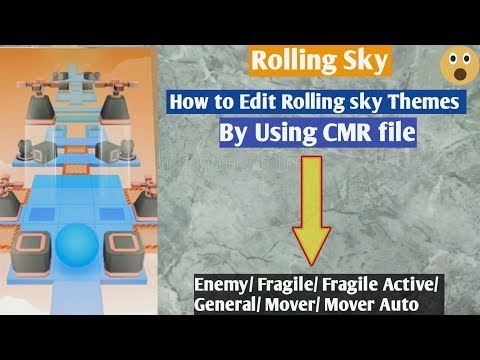 How To Change Themes Of Rolling Sky By Using(CMR) File?